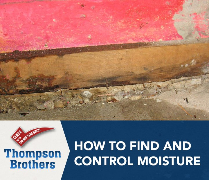 How to Find and Control Moisture
