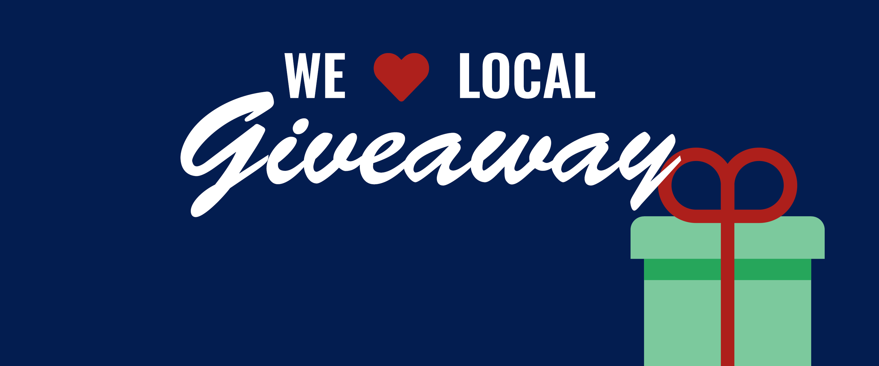 We Love Local Giveaway